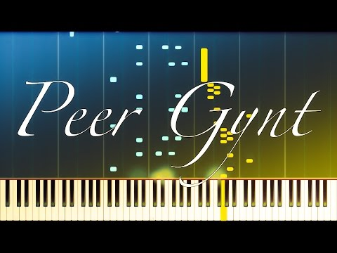 Peer Gynt Suite No. 1, Op. 46 (Complete) // GRIEG [Piano Tutorial] (Synthesia)