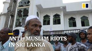Man killed in anti-Muslim riots in Sri Lanka, three weeks after Easter bombings