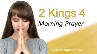 NO MORE BARRENESS - 2 KINGS 4 - MORNING PRAYER