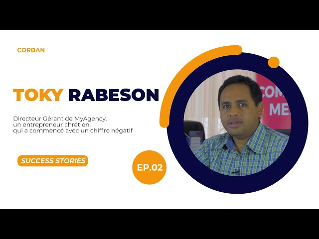 Success Stories Episode 2 - Toky Rabeson