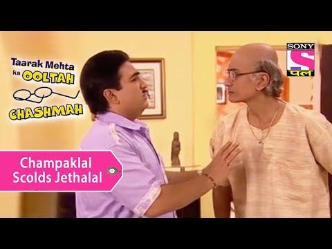 Your Favorite Character | Champaklal Scolds Jethalal | Taarak Mehta Ka Ooltah Chashmah