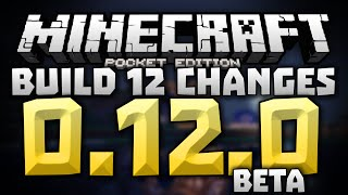 THE FINAL BUILD!!! Again?!? - 0.12.0 Alpha Build 12 Review - Minecraft PE (Pocket Edition) Beta