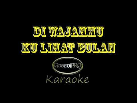 Di Wajahmu Ku Lihat Bulan - Karaoke