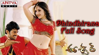 Dhindhirana Full Song ll Eeswar Movie ll Prabhas, Sridevi