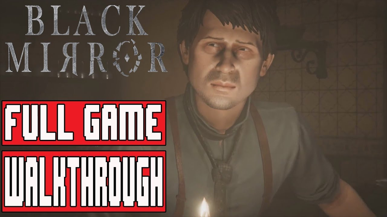 Black mirror gameplay walkthrough part 1 full game for Mirror gameplay walkthrough