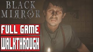 BLACK MIRROR Gameplay Walkthrough Part 1 FULL GAME (Chapter 1-5) No Commentary