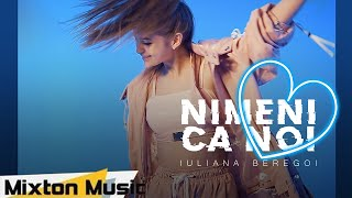 Iuliana Beregoi - Nimeni ca noi (Official Video) by Mixton Music