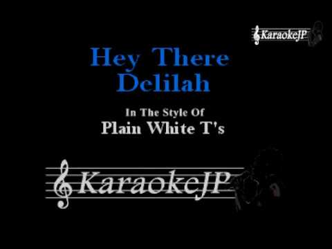 Hey There Delilah (Karaoke) - Plain White T's