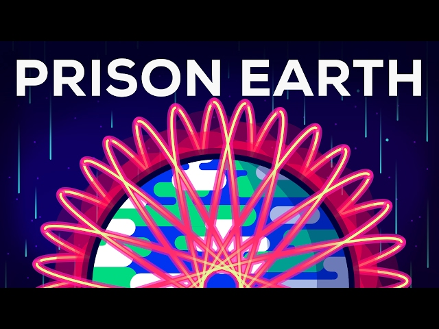 Why Earth Is A Prison and How To Escape It