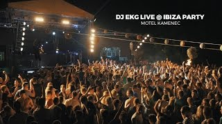 Dj EKG live @ Ibiza Party Motel Kamenec