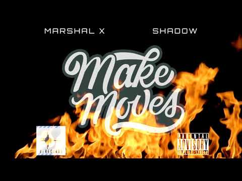 MARSHAL X & SHADOW - MAKE MOVES (OFFSET - CLOUT REMIX)