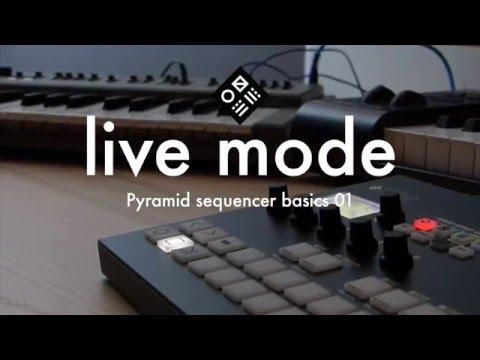 Pyramid Sequencer Basics — 01/live mode