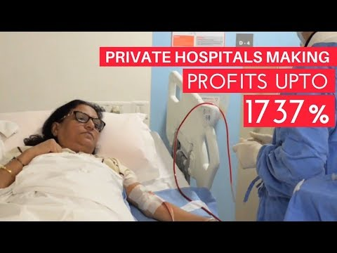 Private Hospitals in India Making Profits up to 1737%