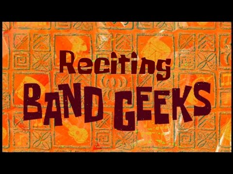 Reciting SpongeBob Episodes: Band Geeks