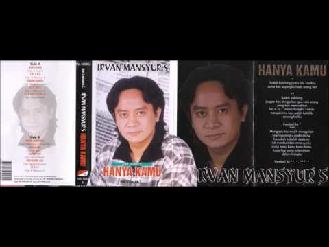 Hanya Kamu / Irvan Mansyur.S (original Full)