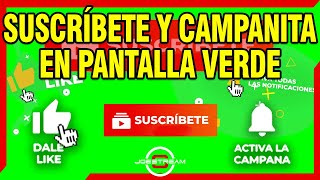 Green Screen Suscribete y Campanita - Pantalla Verde Suscribete y Campanita | JOEStream