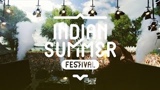 Indian Summer Festival 2014 - Official Aftermovie