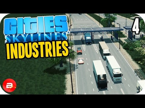 Cities: Skylines Industries - Toll Road LOCKED City! #4