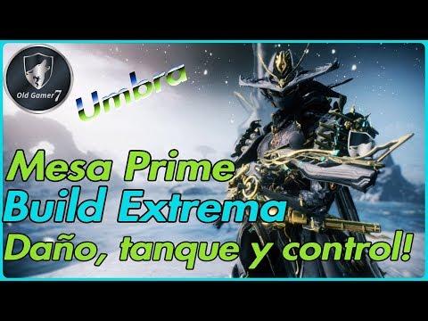 WARFRAME (PARTNER) MESA PRIME BUILD EXTREMA UMBRA! Mi reina Pistolera 😍💪😉😎 thumbnail