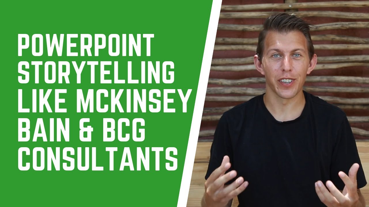 PowerPoint Storytelling like McKinsey, Bain & BCG Strategy Consultants