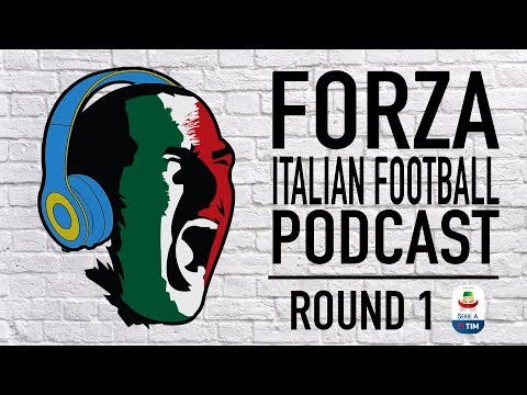 Forza Italian Football Podcast LIVE | Serie A round 1