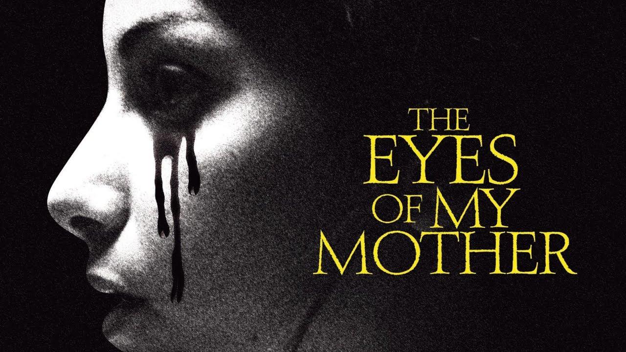 The Eyes Of My Mother Deutsch