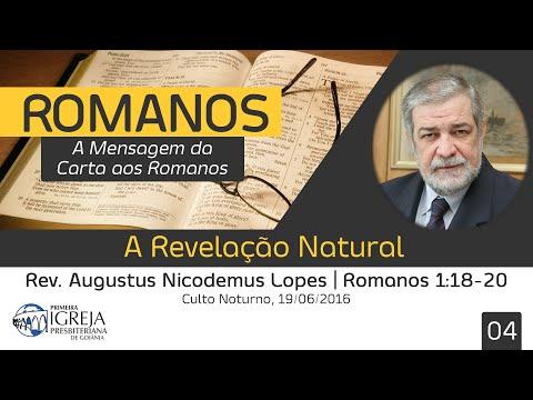 A Revelação Natural   Rev. Augustus Nicodemus