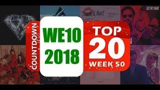 WE10 2018 | COUNTDOWN TOP 20 WEEK 51 [HD]