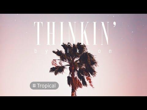 Ikson - Thinkin'