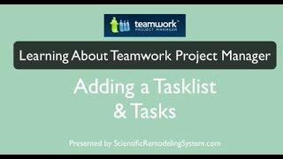Adding Task Lists and Tasks to Teamwork Project Manager