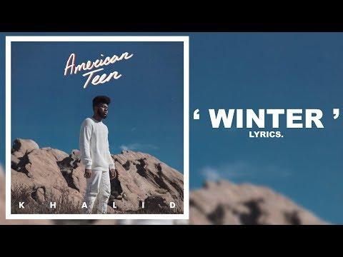 Download Mp3 lagu Khalid - Winter (Lyrics) terbaru 2020