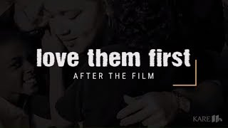 Love Them First: After the Film
