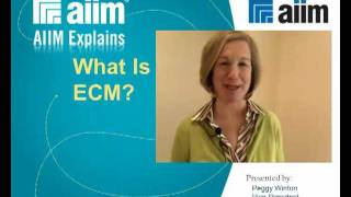 AIIM Explains - What Is ECM?