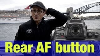 Rear Button Auto Focus - How and why