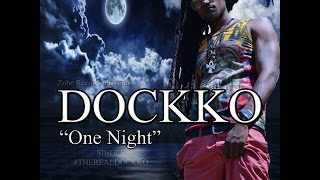 Dockko - One Night (Official Music Video)