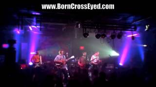 Born Cross Eyed - One More Saturday Night - 7-5-2014