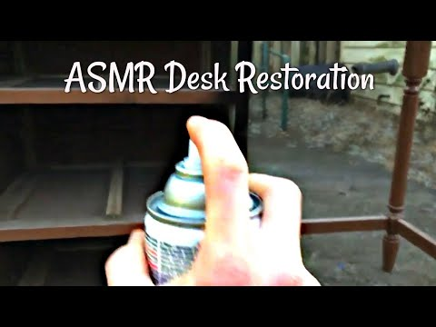{ASMR}  Full Desk Restoration (Up Close Whispering, Spray Painting Triggers, Hard Candy Triggers)