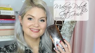 Makeup Palette Gift Guide: Reviews & My Collection