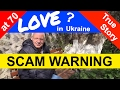 Ukrainian girls SCAM American man for 12 years, has he now found LOVE?