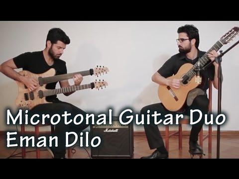 Microtonal Guitar Duo - Eman Dilo