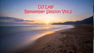 DJLegi Remember Session vol.2