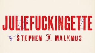 """Stephen Malkmus - """"Juliefuckingette"""""""