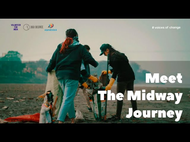 Voices of Change #2 - The Midway Journey | Volunteer For India | 360 Degree | Learnsville