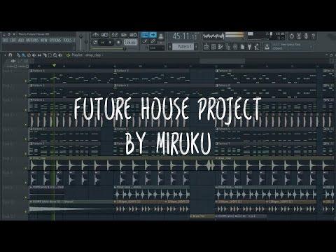 Full Future House FLP Project + Sample ( 2017 )