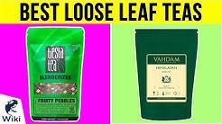 10 Best Loose Leaf Teas 2019