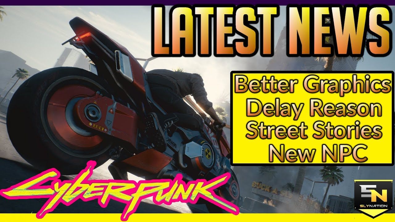 Cyberpunk 2077 | Latest News- Graphical & Audio Upgrades, New Rumors, New NPC's & More! thumbnail