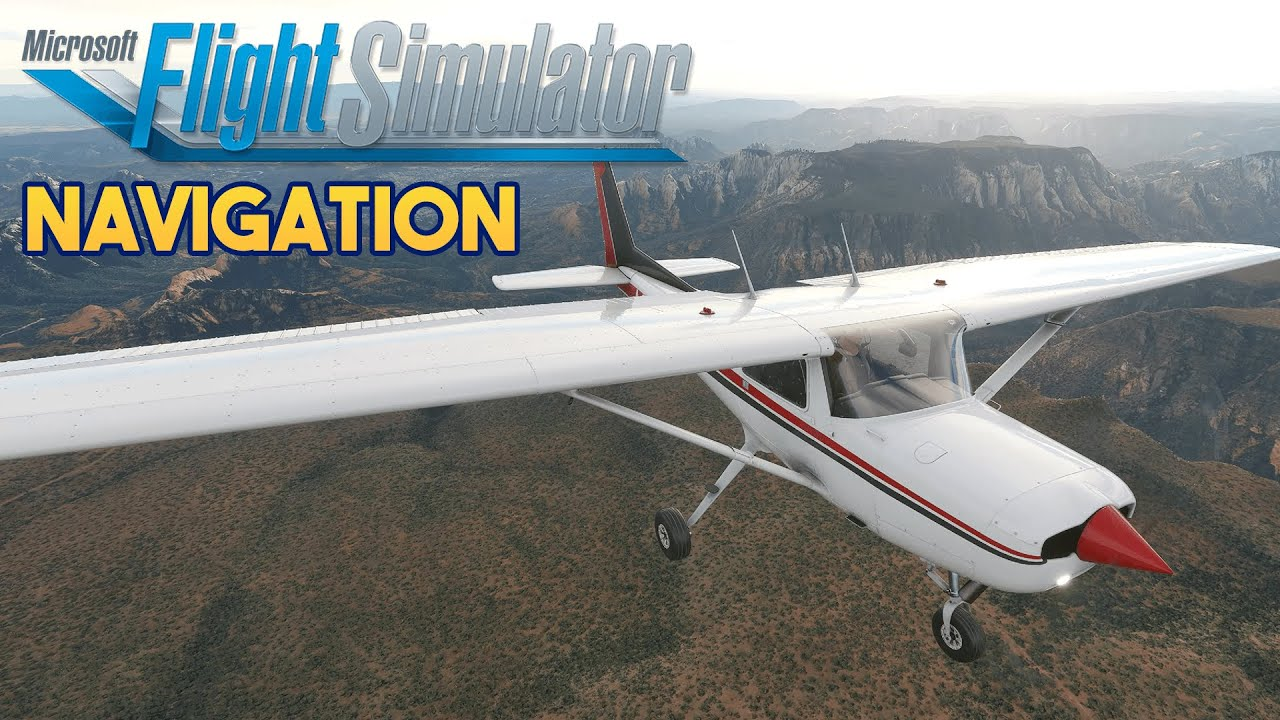 Microsoft Flight Simulator 2020 - NAVIGATION