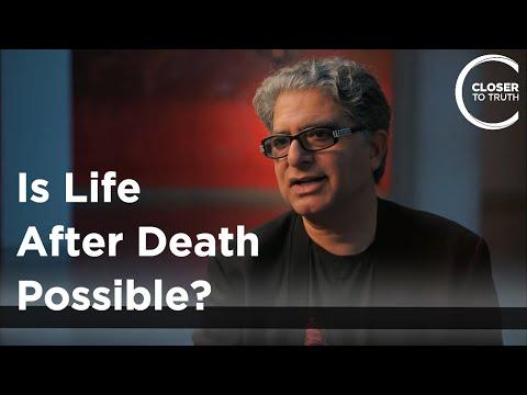 Deepak Chopra - Is Life After Death Possible?