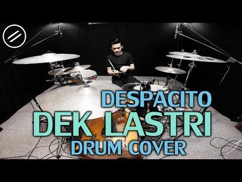 Dek Lastri x Despacito - Drum Cover by IXORA | Justin Bieber, Alif Rizky, Luis Fonsi | Jawa Version