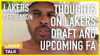 Thoughts on Lakers Draft Picks and Upcoming Free Agency